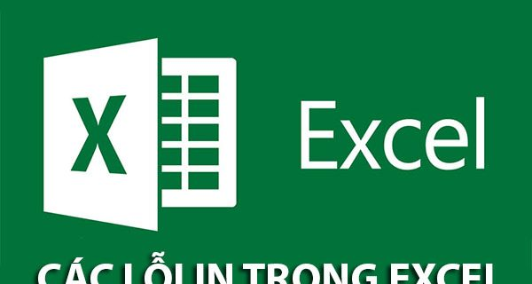 các lỗi in trong excel thường gặp